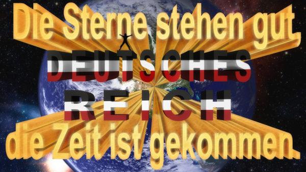 Die Zeit ist JETZT ! Der Ort ist HIER ! Deutschland im Deutschen Reich